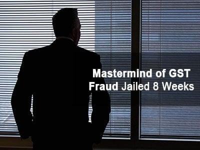 Mastermind of GST Fraud Jailed 8 Weeks in Singapore