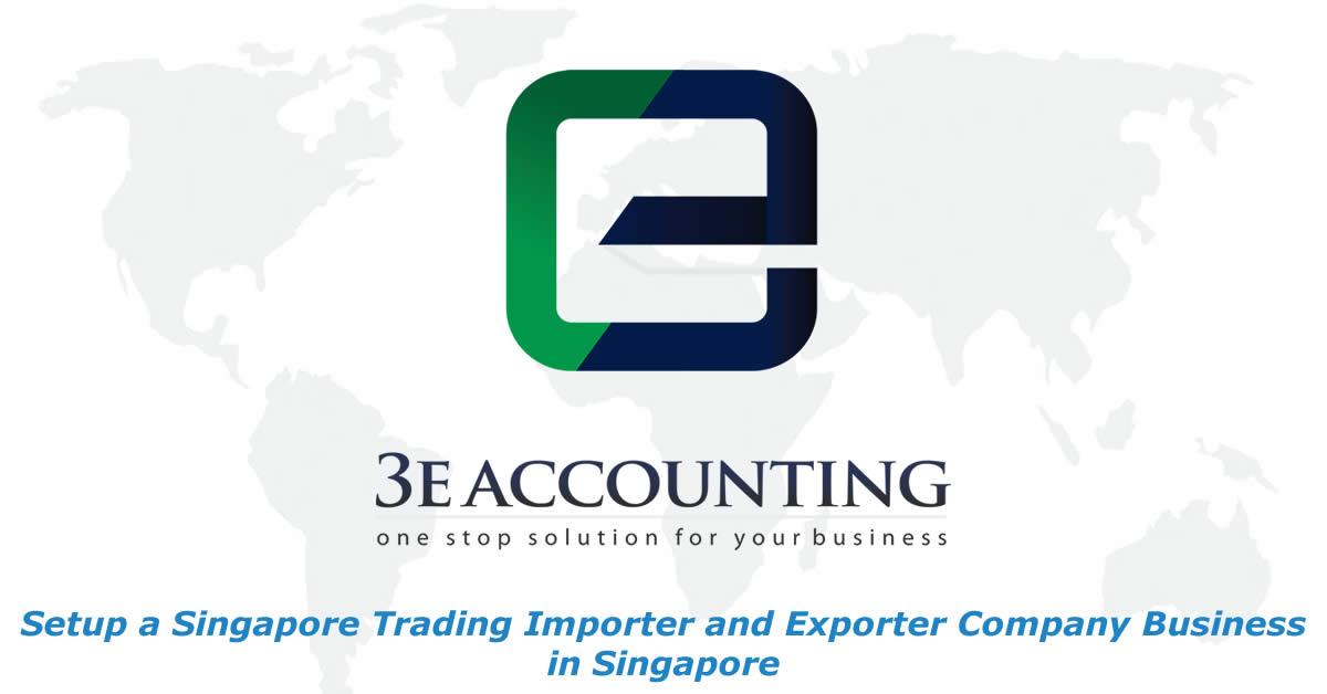 Singapore Trading Importer and Exporter Company Setup