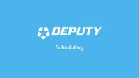 Deputy Scheduling