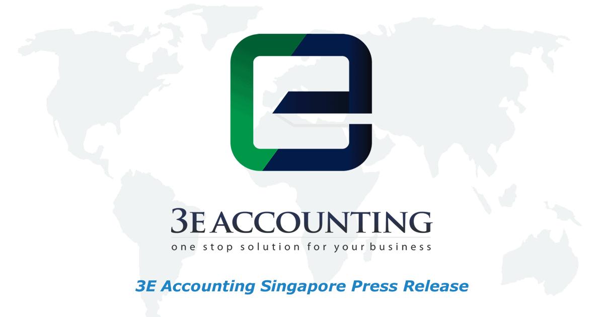 Corporate Service Provider 3E Accounting Singapore Press Release