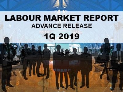 Labour Market Report Advance Release 1Q 2019