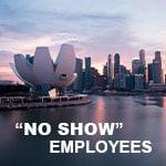 员工没有报到 – 新加坡公司可以做些什么