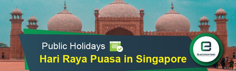 Public Holiday - Hari Raya Puasa in Singapore