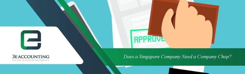 Does a Singapore Company Need a Company Chop?