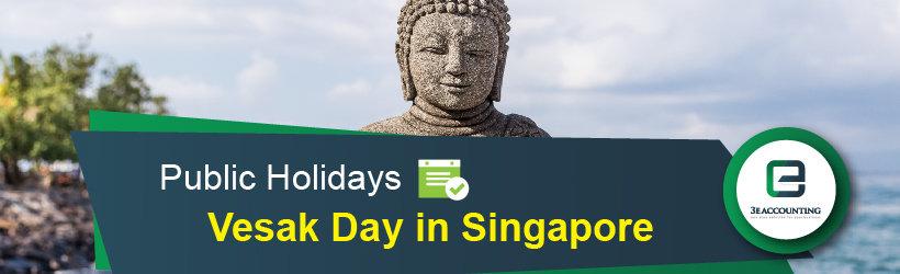 Public Holiday - Vesak Day in Singapore