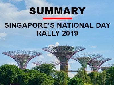 Singapore's National Day Rally 2019 Summary