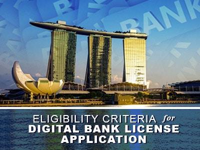 MAS Outlines Eligibility Criteria For Digital Bank License Application