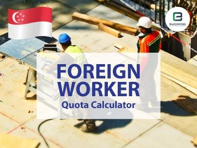 Singapore Foreign Worker Quota Calculator