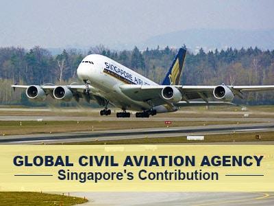 Global Civil Aviation Agency: Singapore's Contribution