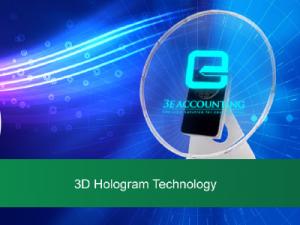 3E会计很自豪地宣布,我们已经在我们的运营中引入了3D全息图技术