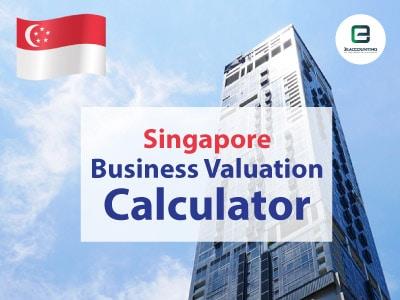 Singapore Business Valuation Calculator