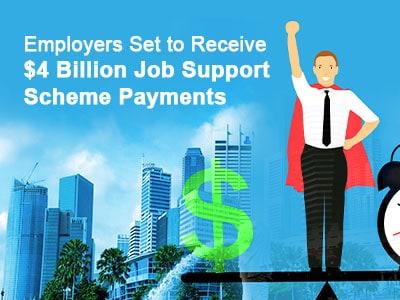 Employers Set to Receive $4 Billion Job Support Scheme Payments