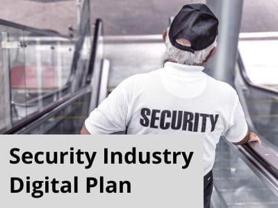 Security Industry Digital Plan