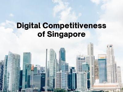 Digital Competitiveness of Singapore