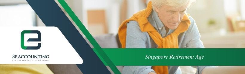 Singapore Retirement Age