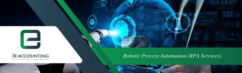 Robotic Process Automation (RPA Services)